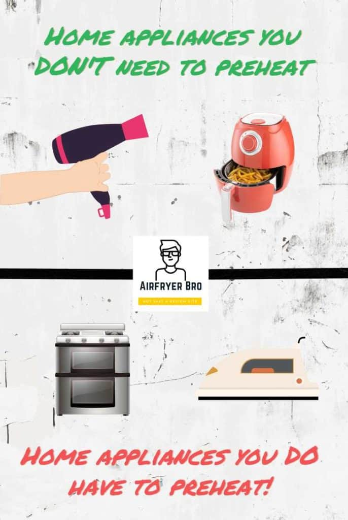 a graphic showing home appliances you do and don't need to preheat (including air fryers)