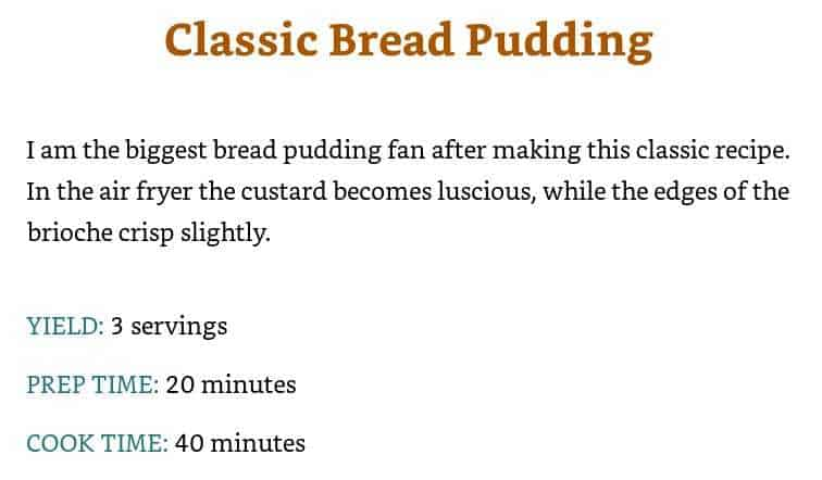 this cookbook even had a recipe for an air fried version of classic bread pudding, a dessert from my childhood!