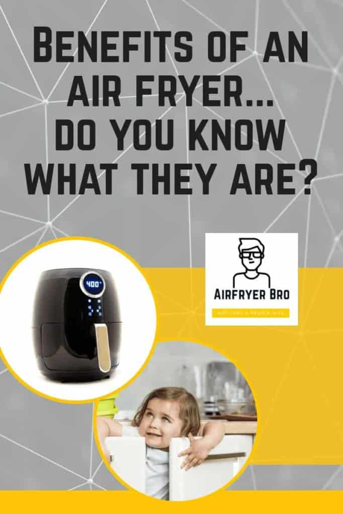 what are the benefits of a hot air fryer