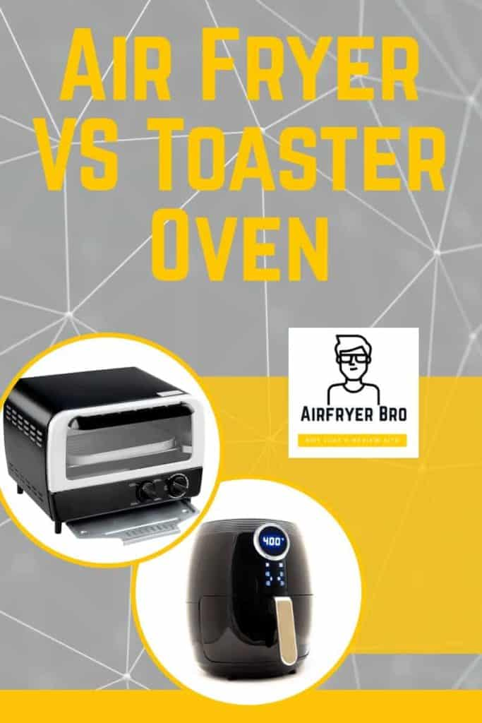 which is best? air fryer or toaster oven?