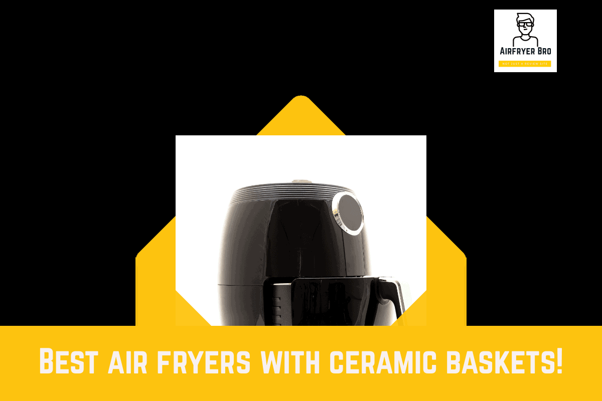 ceramic coated air fryers