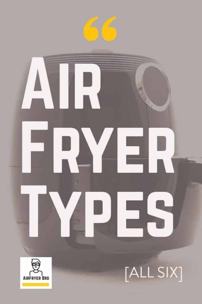 today we talk about the different air fryer types you can buy right now.
