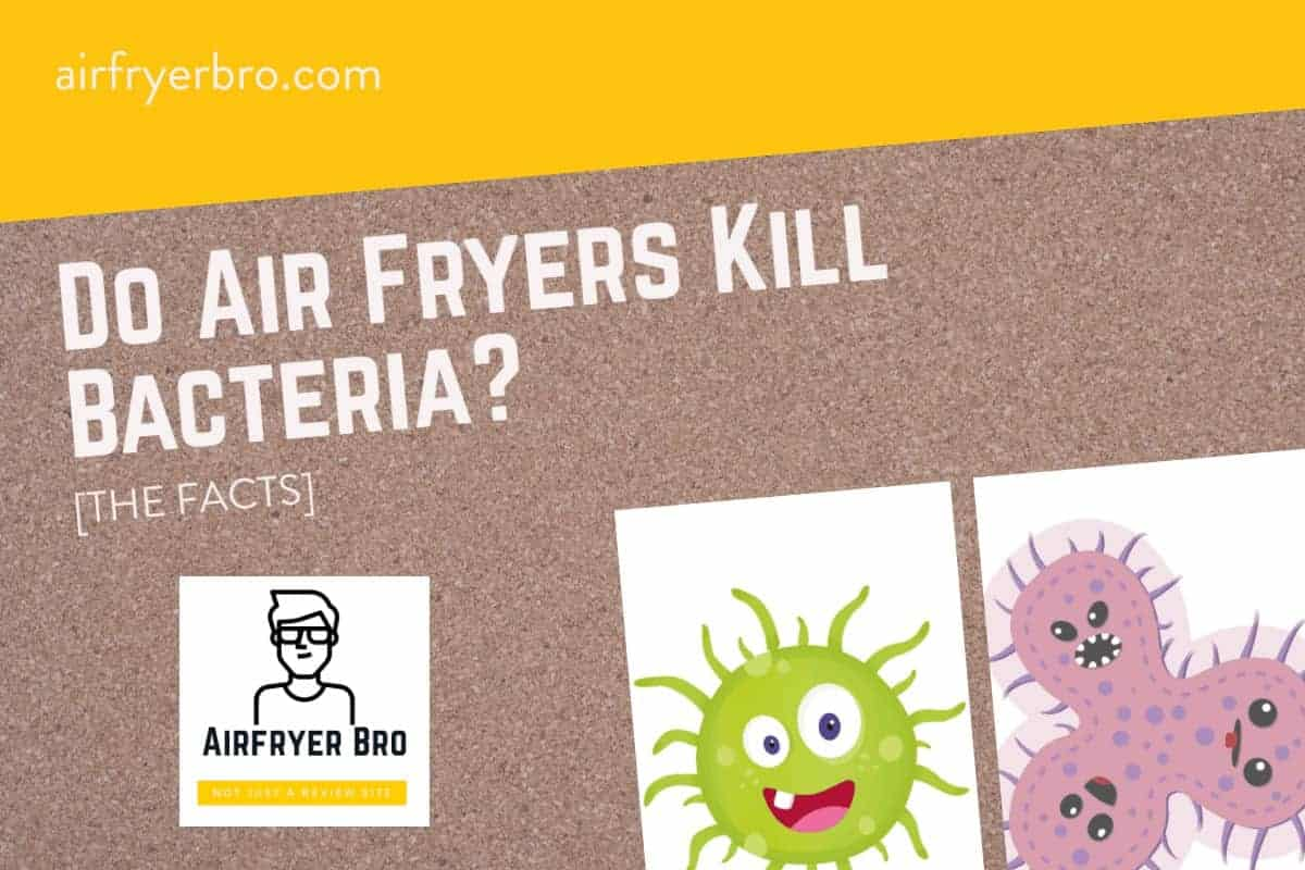 air fryers and bacteria explained