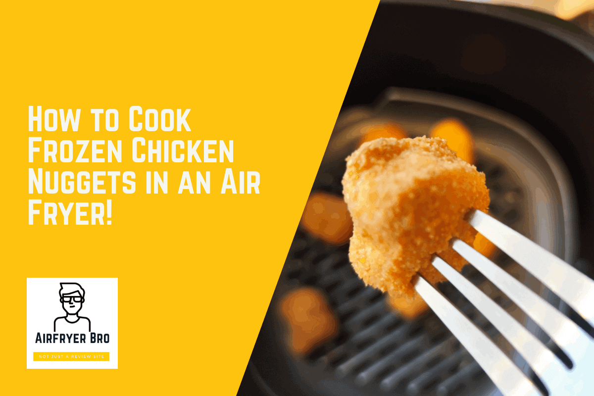 how to cook frozen chicken nuggets in an air fryer?