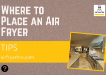 What No-one Tells You About Where to Place an Air Fryer!!