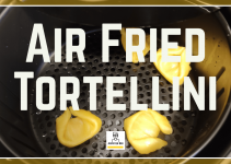 Air Fryer Tortellini: The Quickest, Easiest Appetizer!