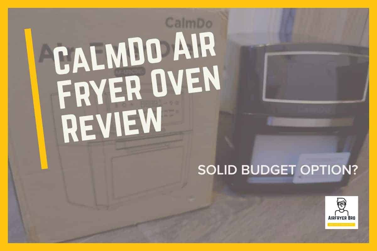 CalmDo Air Fryer oven review.